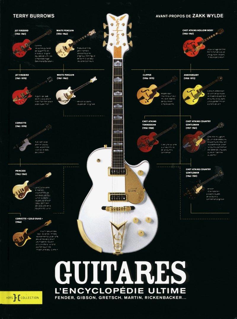 Guitares, l'encyclopédie ultime