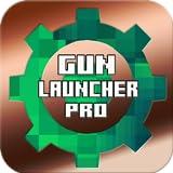 Gun Launcher Pro