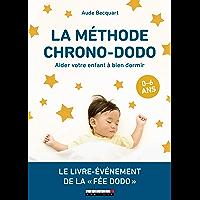 La méthode chrono-dodo (PARENTING)