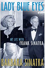 Lady Blue Eyes: My Life with Frank Sinatra Paperback