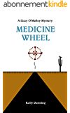 Medicine Wheel (The Lizzy O'Malley Mysteries Book 1) (English Edition)