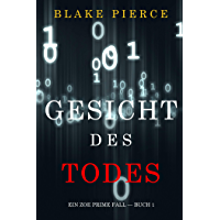 Gesicht des Todes (Ein Zoe Prime Fall — Buch 1)