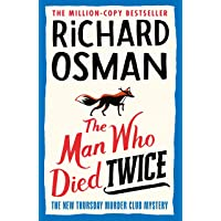 The Man Who Died Twice: The New Thursday Murder Club Mystery: 2