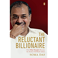 The Reluctant Billionaire: How Dilip Shanghvi Became the Richest Self-made Indian