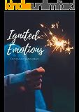 Ignited Emotions