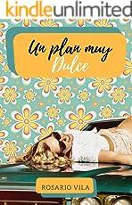 Un plan muy Dulce (Spanish Edition)