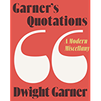 Garner's Quotations: A Modern Miscellany (English Edition)