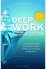 Deep Work : Retrouver la concentration dans un monde de distractions Paperback