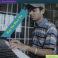 Kal Ho Naa Ho (Piano Instrumental)