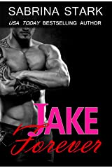 Jake Forever (Jaked Book 3) Kindle Edition
