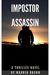 Impostor Assassin: A Thriller Novel Kindle Edition