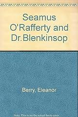 Seamus O'Rafferty and Dr.Blenkinsop Paperback