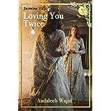 Loving you Twice: Jasmine Villa - Book 2