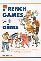 French Games With Aims: Communicative Activities for the Language Classroom Paperback