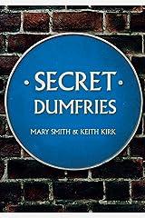 Secret Dumfries Paperback