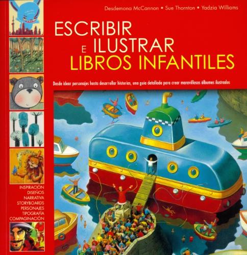 Escribir e ilustrar libros infantiles - 9788495376862 por Desdemona McCannon