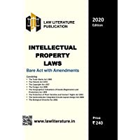 Intellectual Property Laws Bare Act with Amendments 2020 Edition