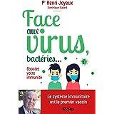 Face aux virus, bactéries...: Boostez votre immunité