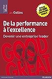 De la performance à l'excellence: Devenir une entreprise leader (Village Mondial)