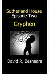 Gryphen (Sutherland House Book 2) Kindle Edition