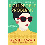 Rich People Problems: The outrageously funny summer read