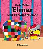 Elmar: Elmar und der Superelefant