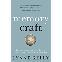 Memory Craft: Improve your memory using the most powerful methods from around the world (English Edition)