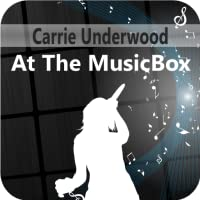 Carrie Underwood At The MusicBox