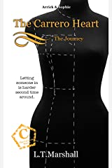 The Carrero Heart ~ The Journey: Arrick & Sophie (The Carrero Series Book 5) Kindle Edition