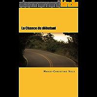 La Chance du débutant: French for foreigners (Inspecteur Dulac)