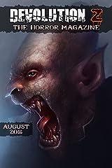 Devolution Z: The Horror Magazine August 2016 Kindle Edition