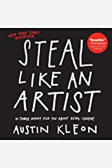 Steal Like an Artist: 10 Things Nobody Told You About Being Creative (English Edition) Formato Kindle