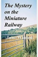 The Mystery on the Miniature Railway Kindle Edition