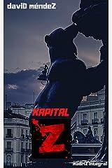 Kapital Z (madriZ Integral) Versión Kindle