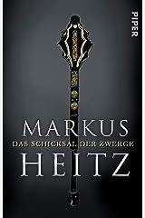 Das Schicksal der Zwerge: Roman (Die Zwerge 4) Kindle Ausgabe
