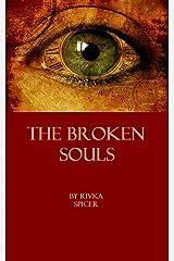 The Broken Souls Kindle Edition