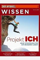 SPIEGEL WISSEN 3/2013: Projekt Ich Broschiert