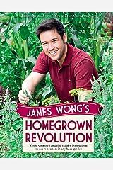 James Wong's Homegrown Revolution Hardcover