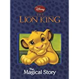 Disney The Lion King The Magical Story: The Magical Story (Disney Book of the Film) (Old Edition)
