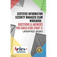 Certified Information Security Manager Exam Workbook: Questions & Answers for Isaca CISM (Question 1 - 644) (English…