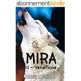 Mira: 2 - Veneficae (Romance Fantastique)