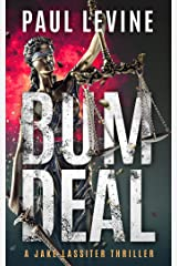 BUM DEAL: Jake Lassiter Legal Thrillers Kindle Edition