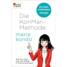 die konmari methode wie du liebe job und alltag in ordnung bringst ein manga. Black Bedroom Furniture Sets. Home Design Ideas