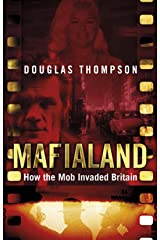 Mafialand (formerly published as Shadowland): How the Mob Invaded Britain Paperback