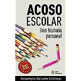 Acoso escolar: Una historia personal