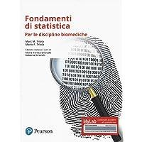 Fondamenti di statistica. Per le discipline biomediche. Ediz. mylab. Con Contenuto digitale per accesso on line