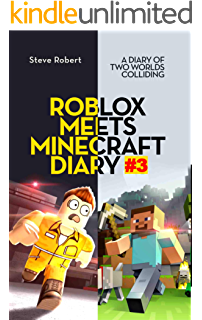 indian gamer roblox Roblox Meets Minecraft Diary 4 A Diary Of Two Worlds Colliding Ebook Robert Steve Amazon In Kindle Store