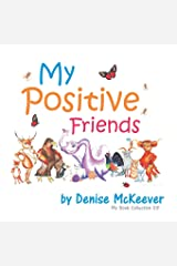 My Positive Friends: My Book Collection Paperback