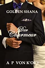 Golden Shana: Der Charmeur (German Edition) Kindle Edition