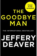 The Goodbye Man (Colter Shaw Thriller, Book 2) Kindle Edition